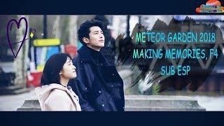 METEOR GARDEN 2018-MAKING MEMORIES, F4/SUB ESP