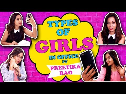 Types Of Girls In Office | Ft Preetika Rao | zoom Originals