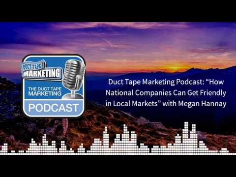 How National Companies Can Get Friendly in Local Markets with Megan Hannay