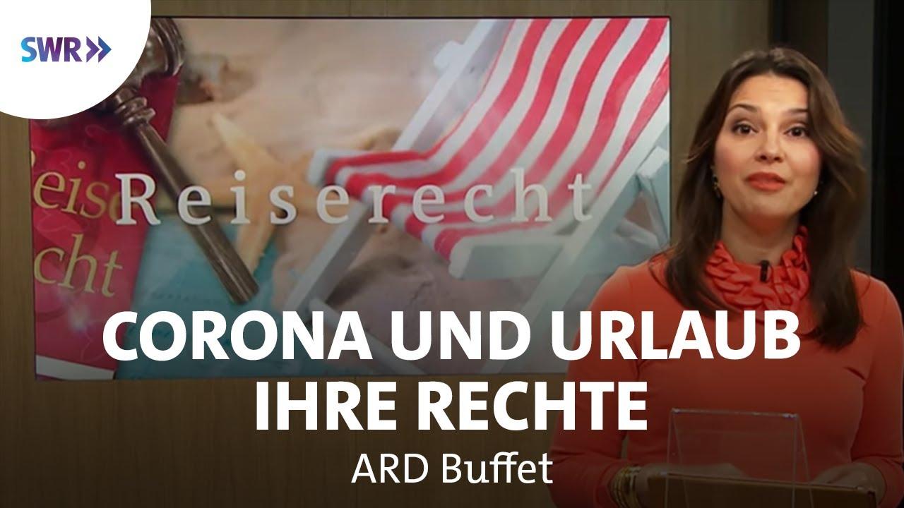 Reise geplatzt wegen Corona - Ihre Rechte | ARD Buffet