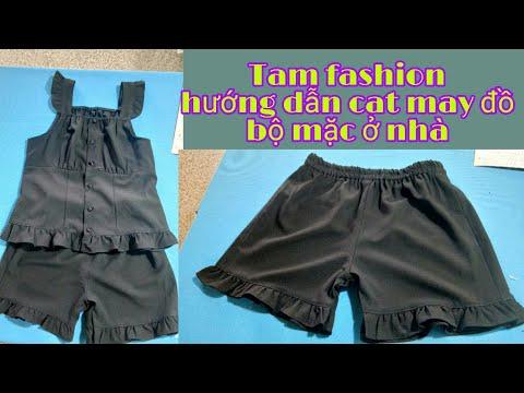 Tam fashion hướng dẫn cắt may đồ bộ mặc ở nhà mẫu số 6