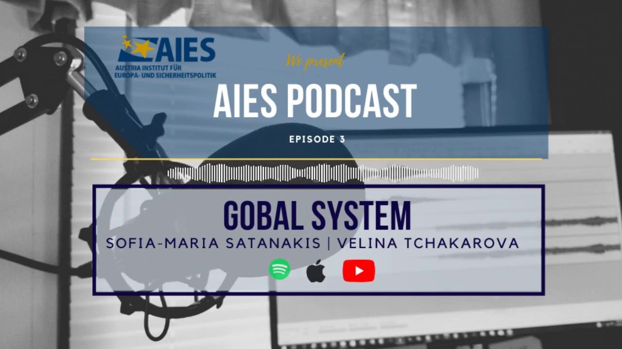My Global System Outlook 2020 for the AIESecurity Podcast, Episode 3