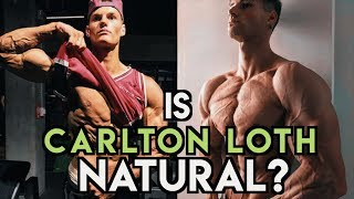 Here's Why Carlton Loth is on Steroids