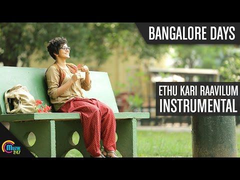 Ethu Kari Raavilum (Instrumental)- Bangalore Days | Dulquer Salman| Parvathy Menon| Full Song HD