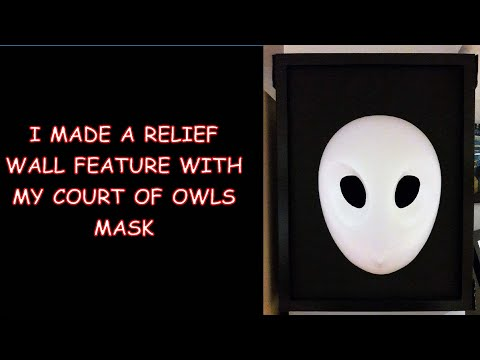 A cool thing to do with your Court of Owls mask