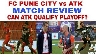 ATK vs FC Pune City Match Review & Performance Analysis