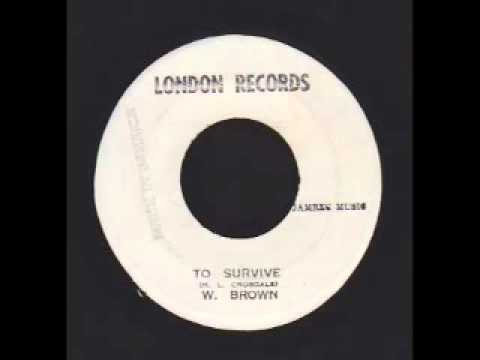 To Survive + Dub - W. Brown (London Records)