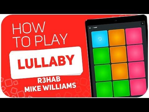 Lullaby (R3HAB X Mike Williams)   SUPER PADS KIT SLEEP