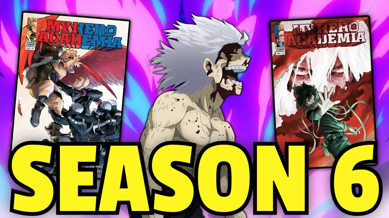 What to Expect from My Hero Academia Season 6!!