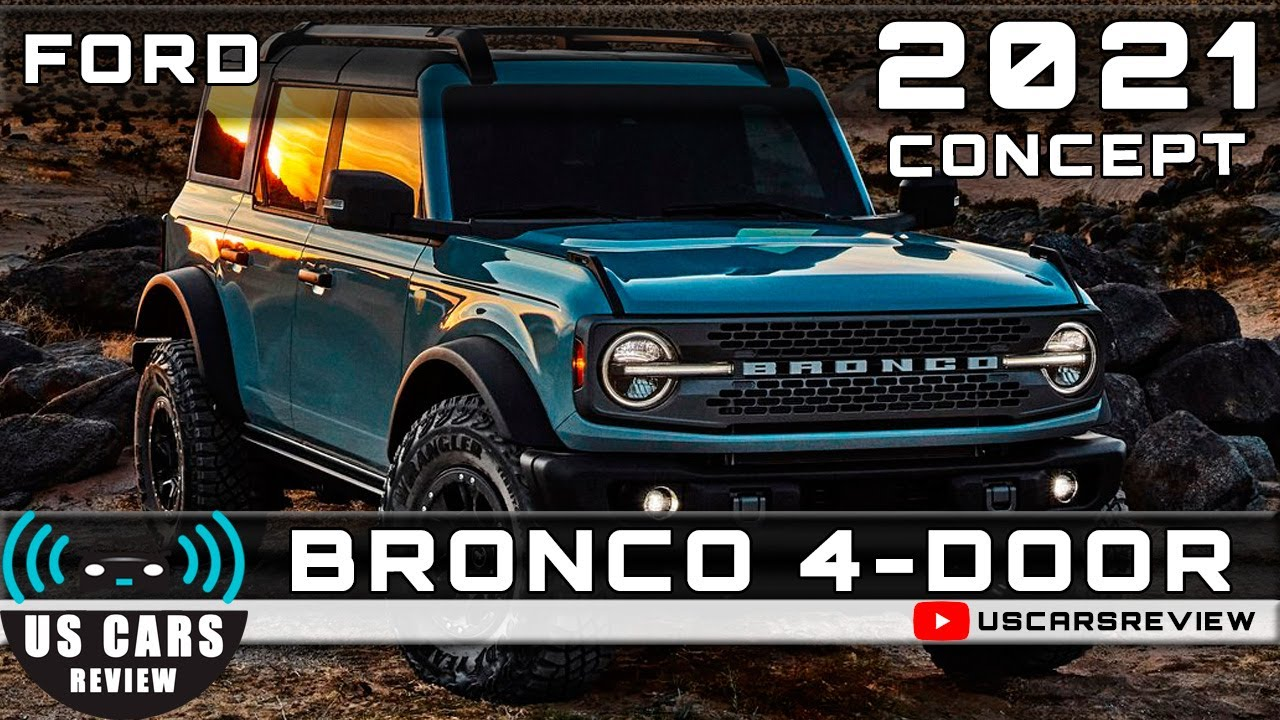 2021 Ford Bronco 4 Door Review Release Date Specs Prices Youtube