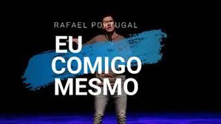 Baixar Rafael Portugal -EU COMIGO MESMO
