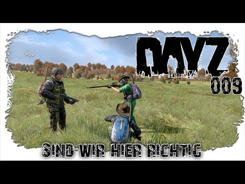 [DayZ Standalone] mit ❤ Alice LP ❤ / Part #009 \ WRONG TURN [FULL HD] [GERMAN/DEUTSCH]