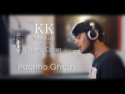 The KK Mashup Piano Cover || Paartho Ghosh