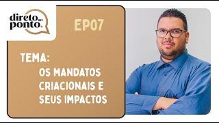 Os Mandatos Criacionais e seus Impactos | Direto ao Ponto | Rev. Jonatas Camargo | IPP TV