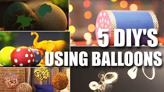 5 Awesome Balloon DIY's   Childrens Day Special