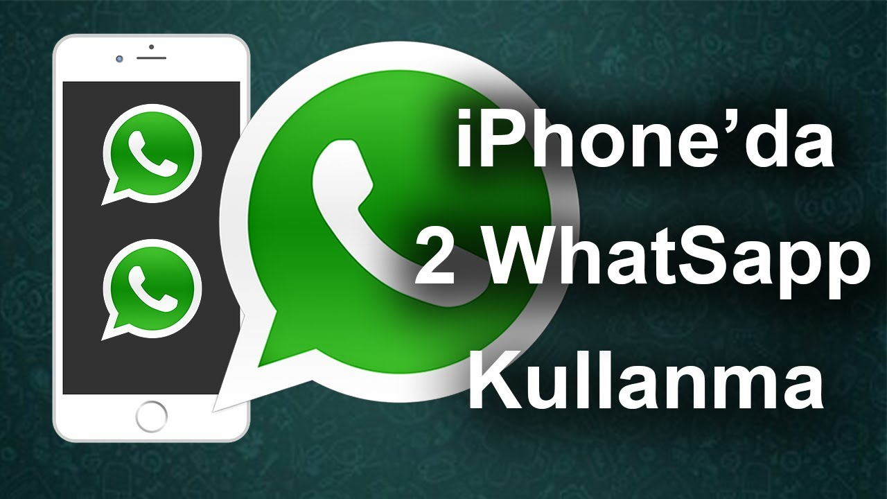 Tek Telefonda 2 Whatsapp Kullanmak (iPhone)