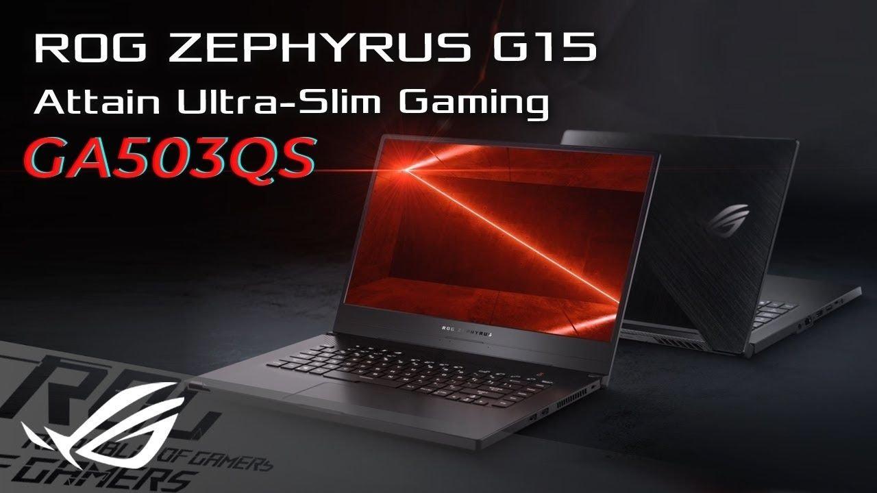 Asus ROG Zephyrus G15 GA503QS | Asus ROG Zephyrus G15 Review | Asus ROG  Zephyrus G15 Price - YouTube