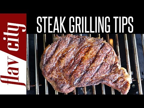 Easy Tips For Grilling Steak - How To Grill Steak At Home