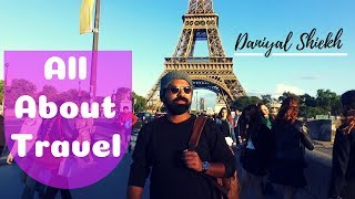 All About Travel | Daniyal Sheikh | Travelouge