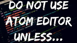 WARNING! ATOM EDITOR IS SPYING ON YOU?! DO NOT USE?