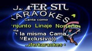 Conjunto Linaje Norteños  - En la misma Cama  - Karaoke demo 2016