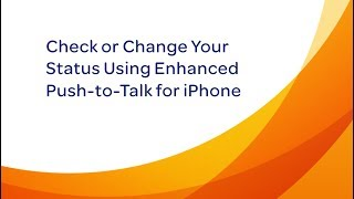 Check or Change Your Status Using AT&T Enhanced Push-to-Talk for iPhone: AT&T How To Video