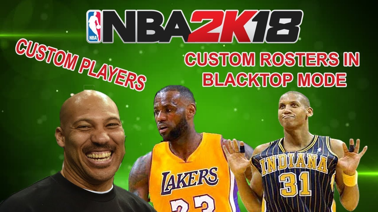 NBA 2K18 PS4/XBOX ONE HOW TO USE CUSTOM ROSTERS ON BLACKTOP (WITHOUT  PLAYSTATION PLUS)