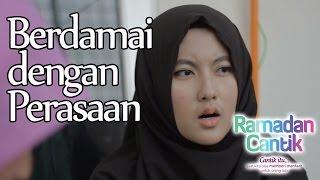 berdamai dengan perasaan ramadhan cantik eps 27 web series inspirasi daqu movie