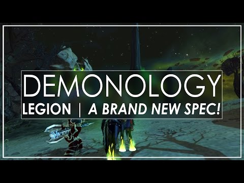 WoW Legion Alpha: The Brand New Demonology Warlock Is Really Cool!