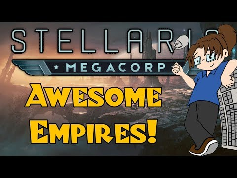 Awesome Stellaris Races For 2.2 / MegaCorp!  [Easy Download!]