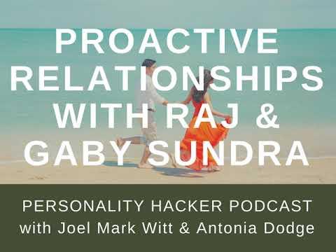 Proactive Relationships with Raj & Gaby Sundra