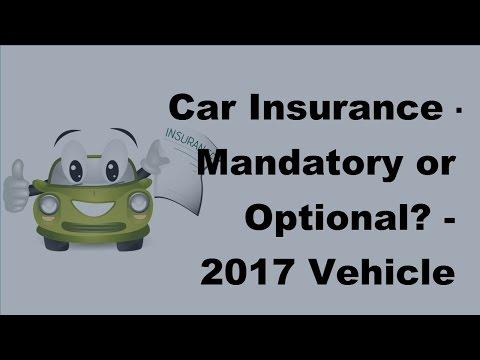 car-insurance- -mandatory-or-optional---2017-vehicle-insurance-policy