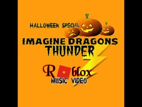 Imagine Dragons - Thunder (Roblox Music...