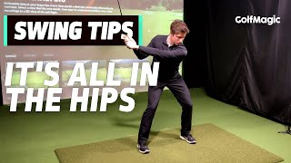 Swing Tips: It's all in the HIPS | Golfmagic.com