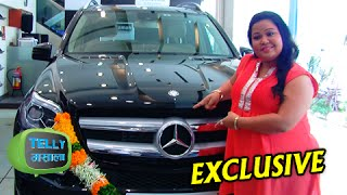 Bharti Singh Owns Mercedez Benz - EXCLUSIVE INTERVIEW