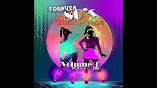 Forever 80's - Volume 3
