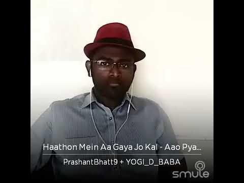 Hathon Mein Aa Gaya Jo Kal African Kumar Sanu and Voice of Kumar Sanu (Prashant Bhatt)