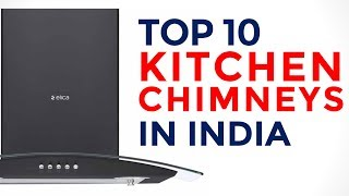 Top 10 Kitchen Chimneys in India with price | Best Suction Power Kitchen Chimneys | 2017
