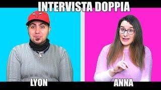 INTERVISTA DOPPIA A LYON E ANNA!! (Speciale 2 Milioni)