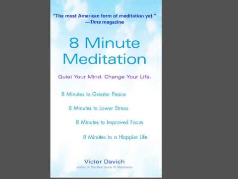 03 Victor Davich Setting up for 8 Minute Meditation Mp3