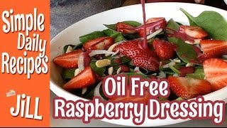 Sweet & Zippy Raspberry Salad Dressing - Oil Free