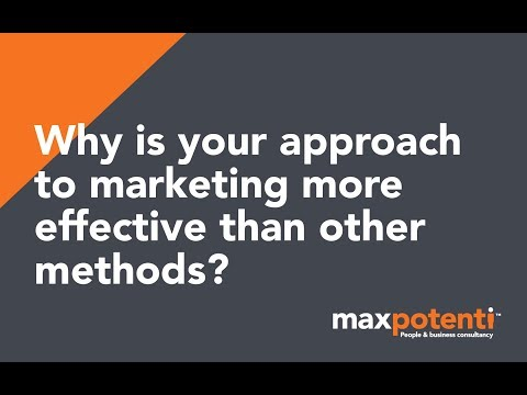 Why is your approach to marketing more effective than other methods?