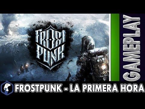Frost Punk - La Primera Hora -11 bit Studios - Gameplay