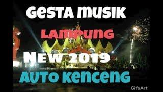 NEW GESTA MUSIK DJ NONSTOP ORGEN LAMPUNG TERBARU 2019