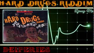 Hard Drugs Riddim Mix 2005 [Delperies]  mix by djeasy
