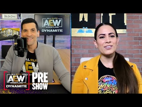 Dasha and Alex preview the line up for tonight's AEW Dynamite | AEW Dynamite Pre-Show