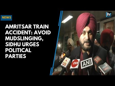 Amritsar Train Accident: Avoid mudslinging, Sidhu urges political parties