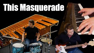 This Masquerade (Leon Russell & George Benson)