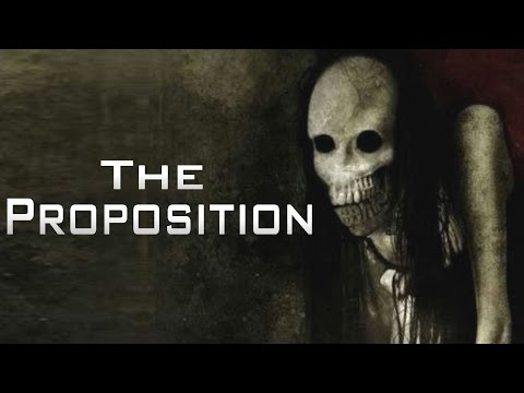 """The Proposition"" Creepypasta"