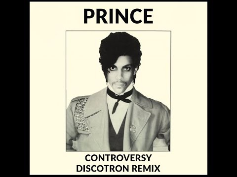 Prince  - Controversy (Discotron Remix) **Free Download**